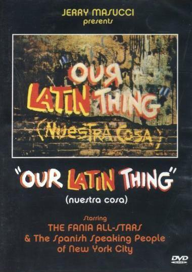 nuestra-cosa-latina-our-lating-thing-poster
